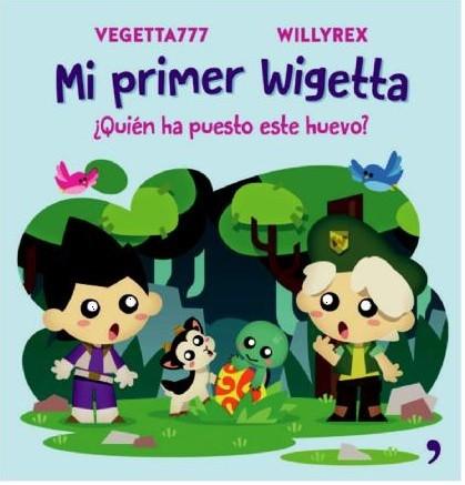 Mi Primer Wigetta Quien ha Puesto Este Huevo - Vegetta777 - Temas De Hoy