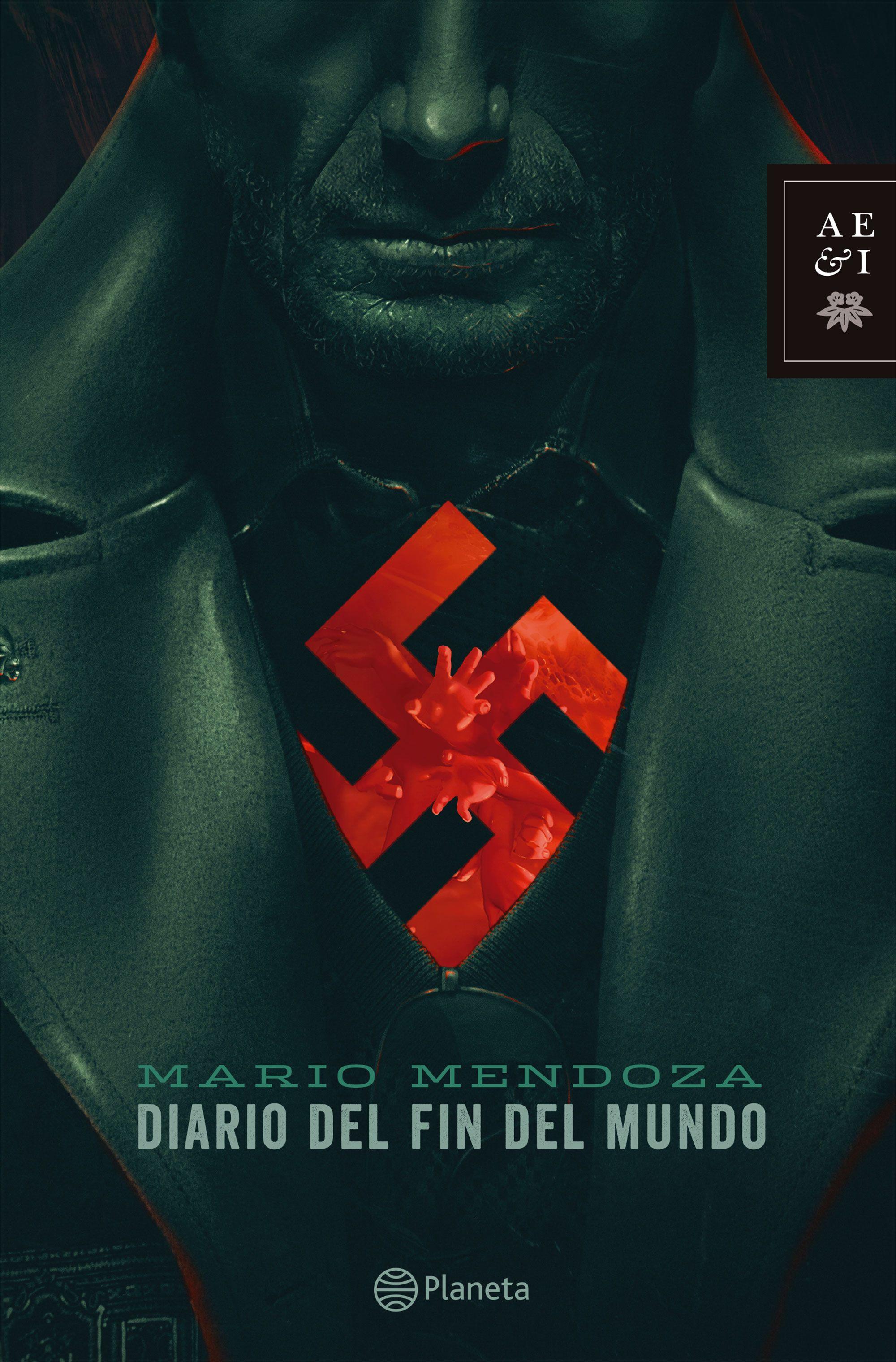 Diario del fin del Mundo - Mario Mendoza - Planeta