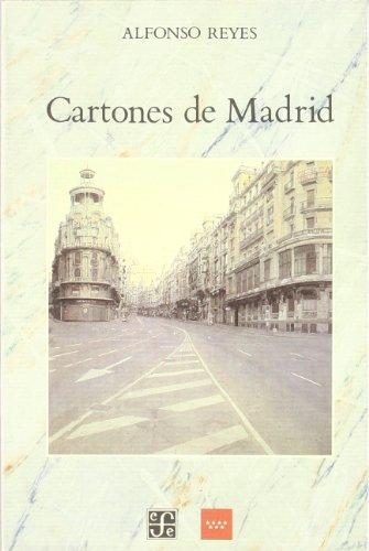 Cartones de Madrid - Alfonso Reyes - Fondo De Cultura Economica De España, S.L.