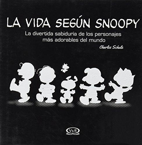 portada La Vida Según Snoopy: La Divertida Sabiduría de los Personajes más Adorables del Mundo