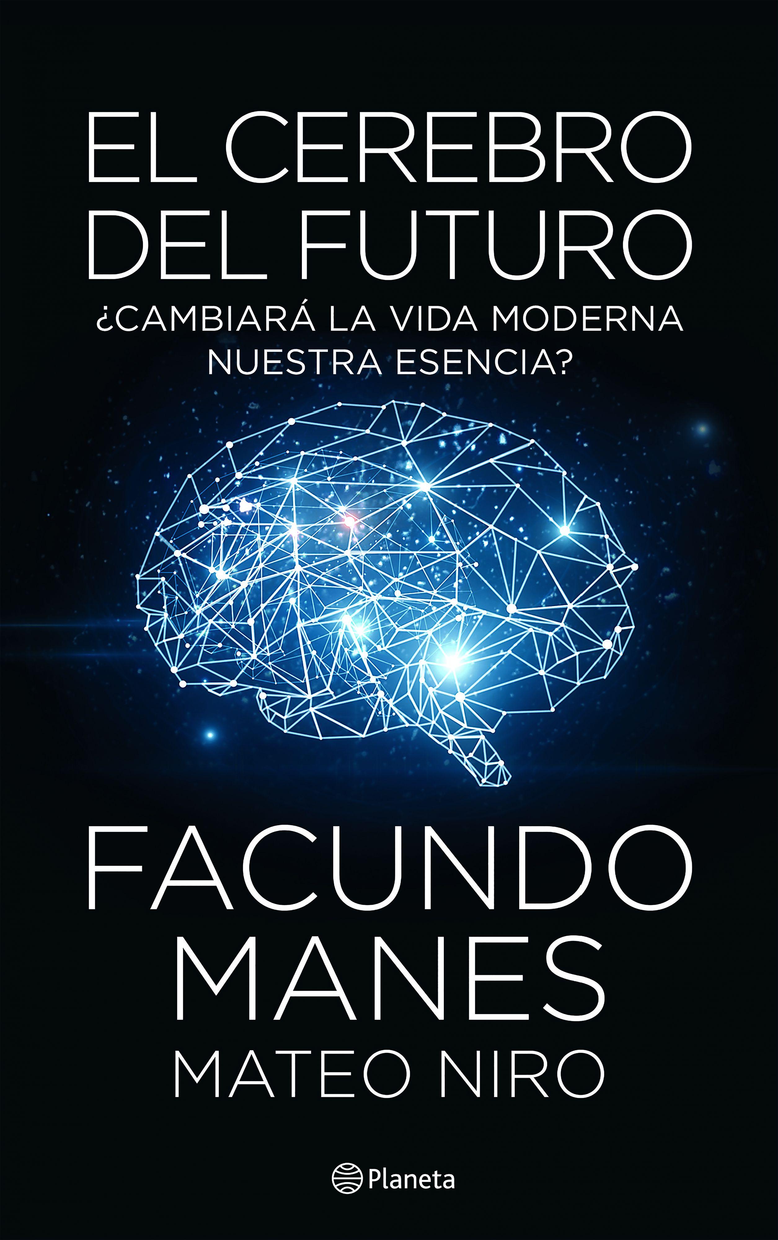 El Cerebro del Futuro - Varios Autores - Planeta