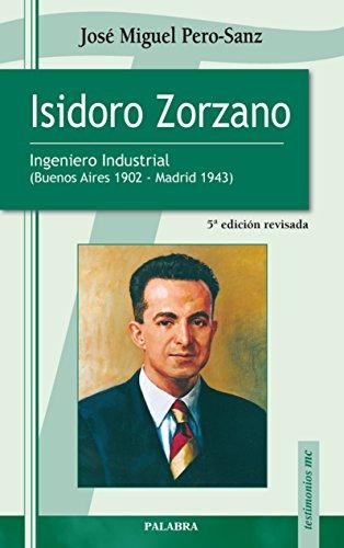 isidoro zorzano 5/e - jose miguel pero-sanz - ediciones palabra, s.a.