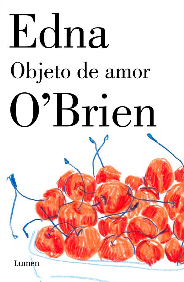 Objeto de Amor - Edna O'brien - Penguin Random House
