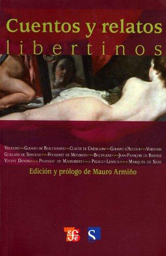 Cuentos y Relatos Libertinos - Fondo de Cultura Económica - Fondo de Cultura Económica