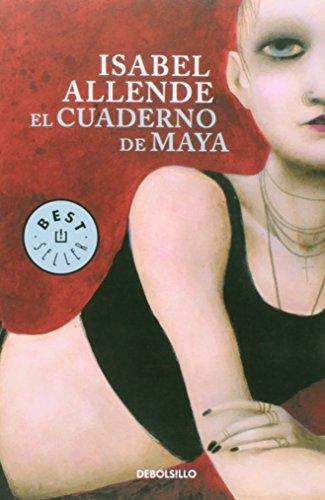 El Cuaderno de Maya - Isabel Allende - Debolsillo