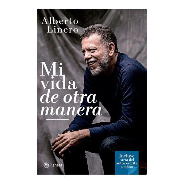 Mi Vida de Otra Manera - Alberto Linero - Planeta