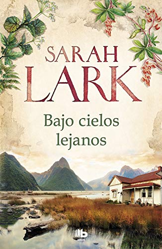 Bajo Cielos Lejanos - Sarah Lark - B De Bolsillo