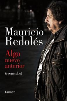 Algo Nuevo Anterior (Recuerdos) - Mauricio Redolés - Lumen