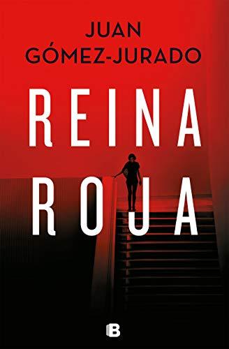 Reina Roja - Juan Gomez-Jurado - Ediciones B