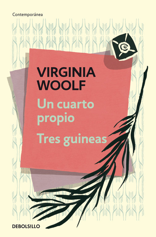 Un Cuarto Propio; Tres Guineas - Virginia Woolf - Debolsillo