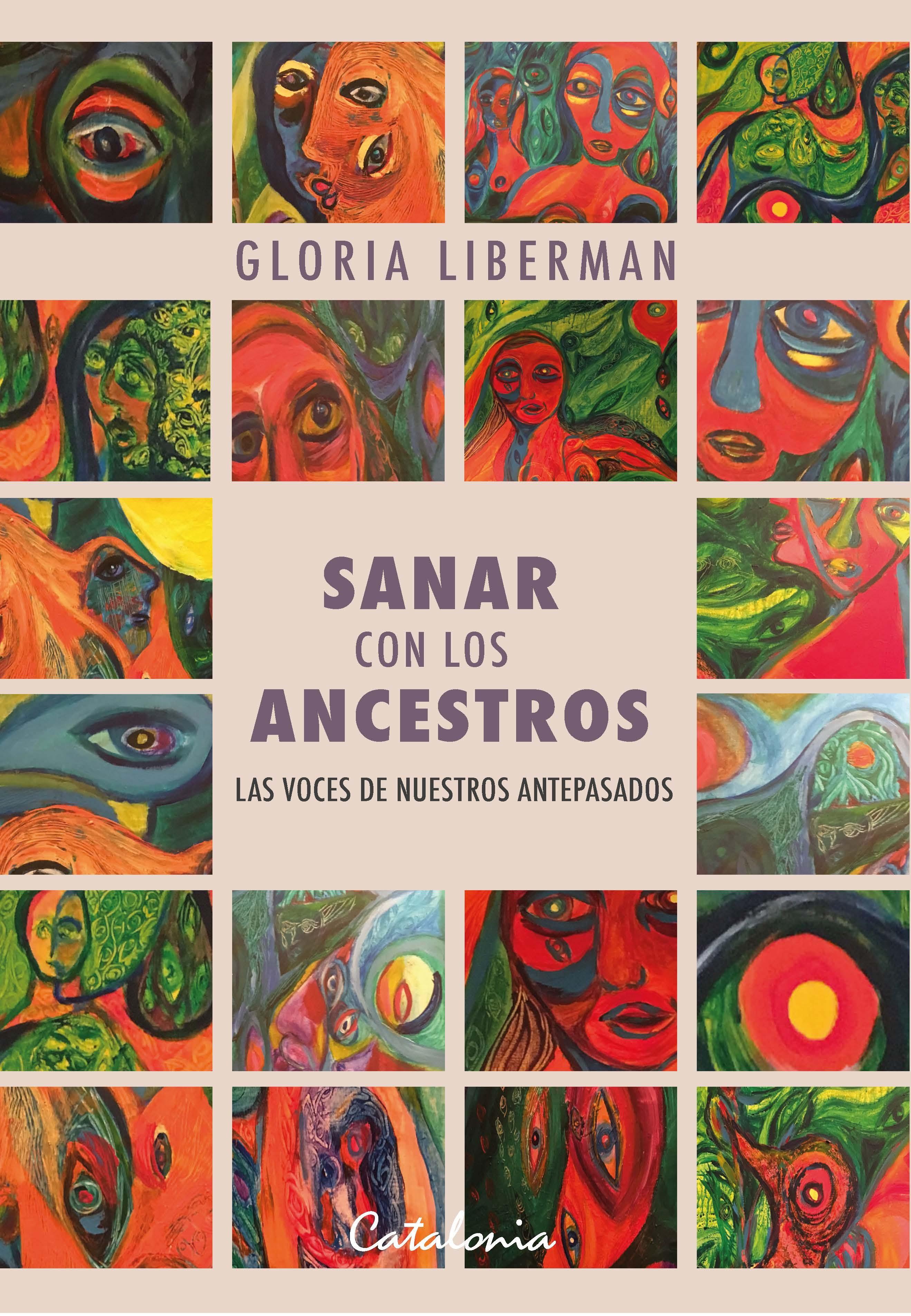 Sanar con los Ancestros - Gloria Liberman - Catalonia