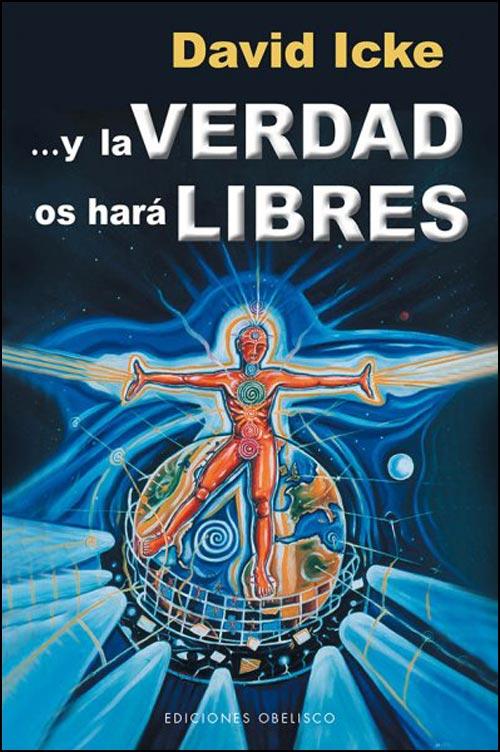 Y la Verdad os Hara Libres - David Icke - Obelisco