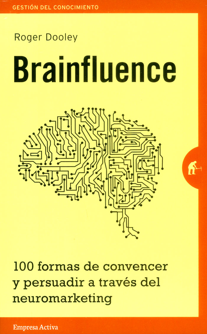 Brainfluence - Roger Dooley - Empresa Activa