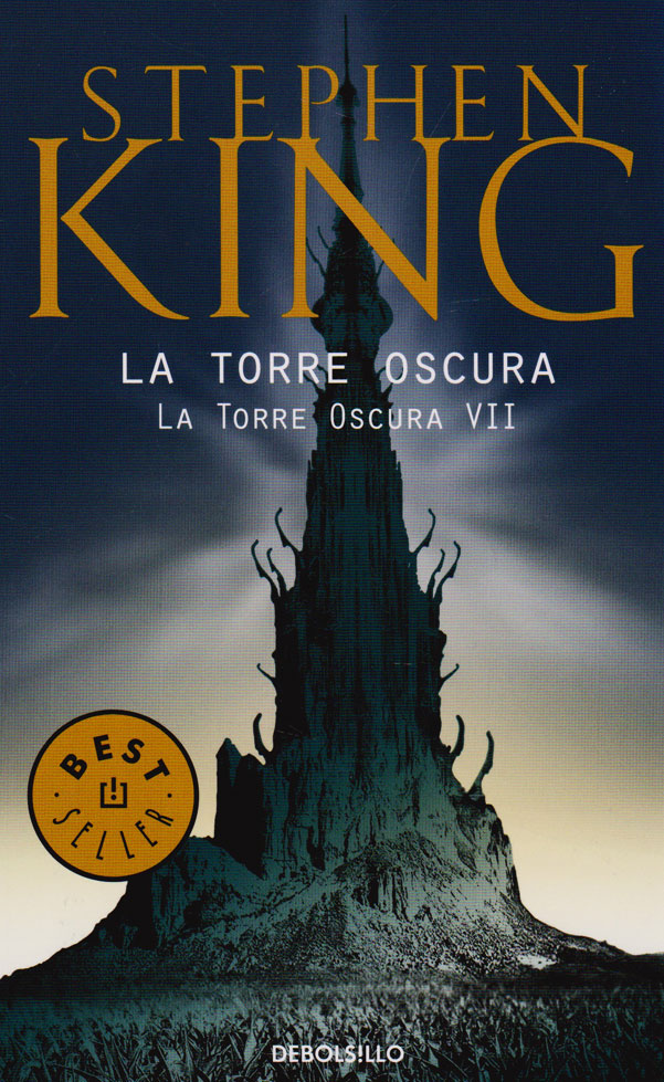 La Torre Oscura: La Torre Oscura vii - Stephen King - Debolsillo