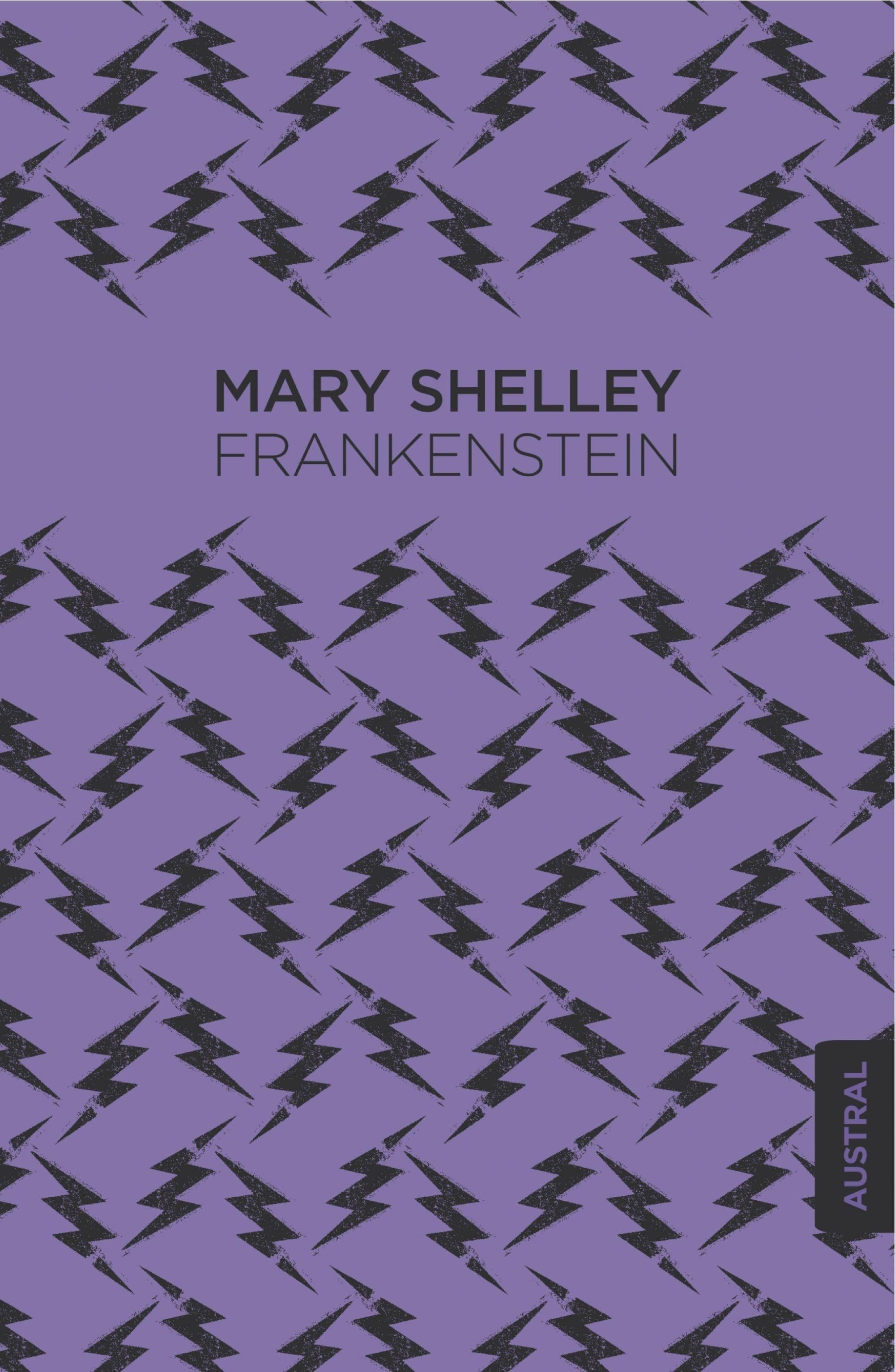 Frankenstein - Mary Shelley - Austral