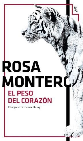 El Peso del Corazon - Montero Rosa - Seix Barral