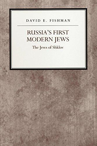 Russia's First Modern Jews: The Jews of Shklov (libro en Inglés) - David Fishman - Nyu Press