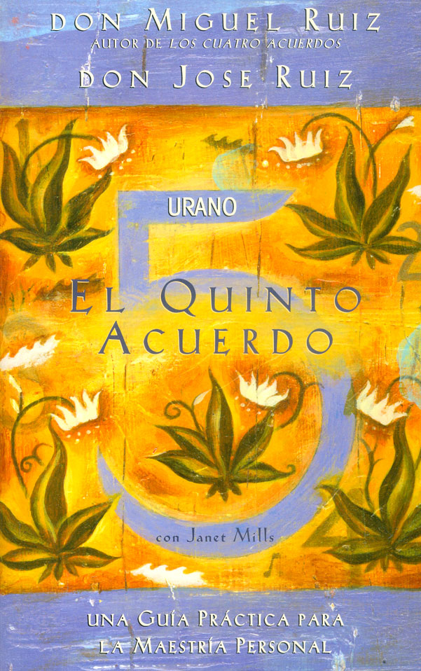 El Quinto Acuerdo - Miguel Ruiz - Urano