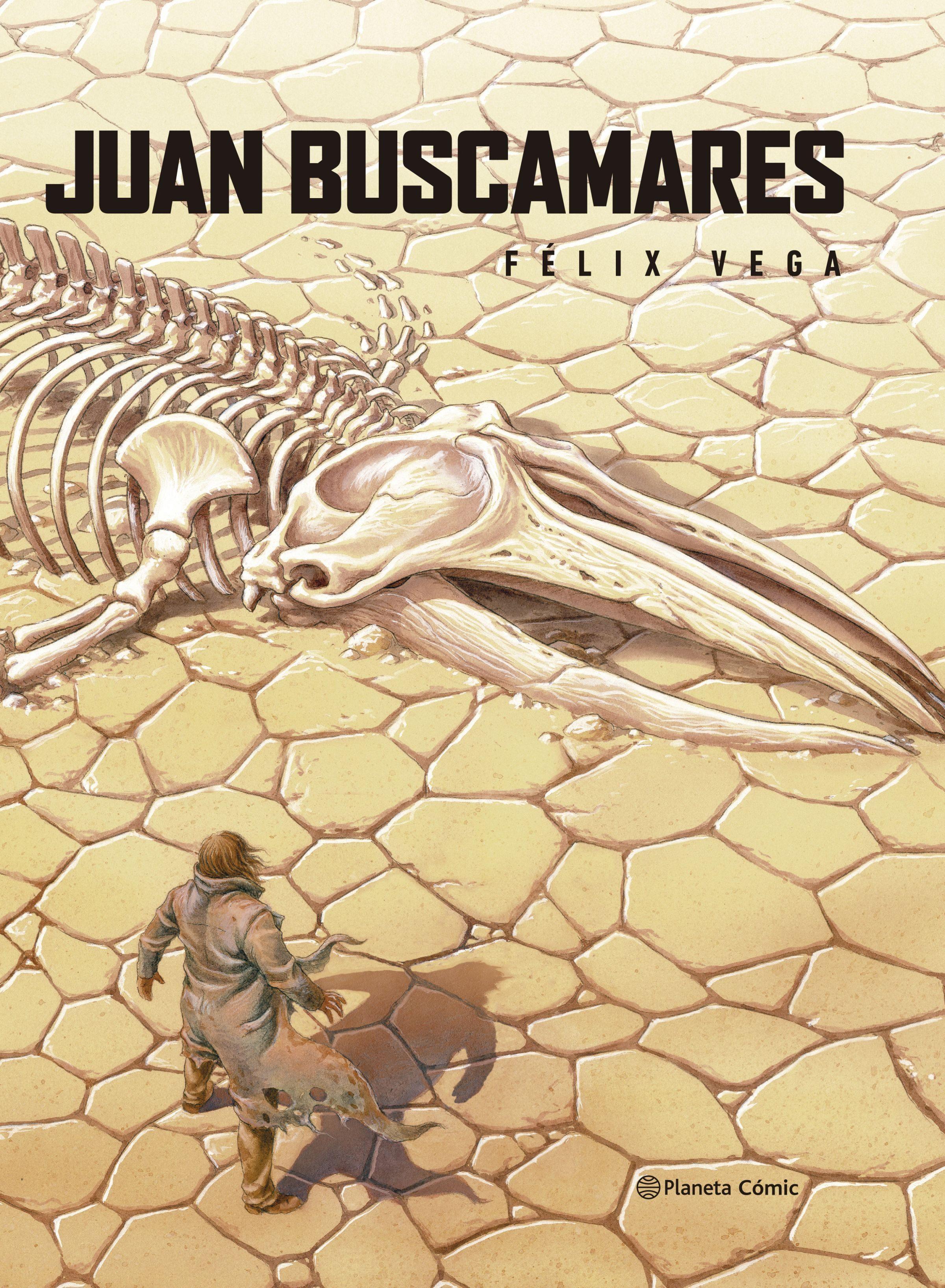 Juan Buscamares - FÉLix Vega Encina - Planeta Cómic