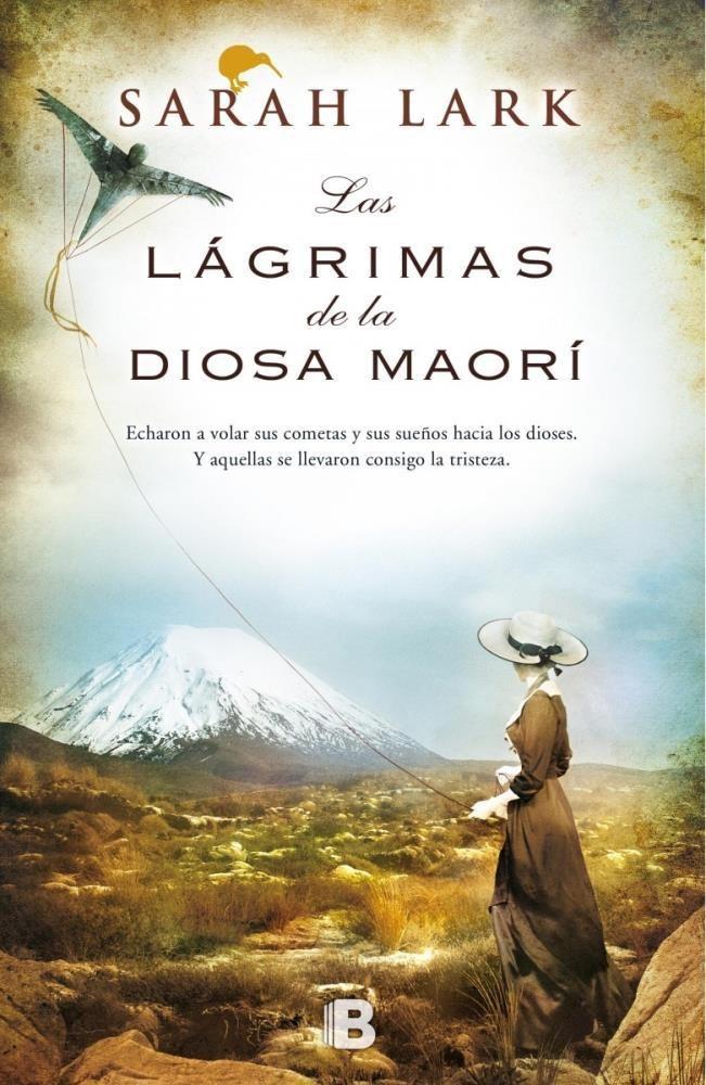 Las Lágrimas de la Diosa Maorí - Sarah Lark - Ediciones B