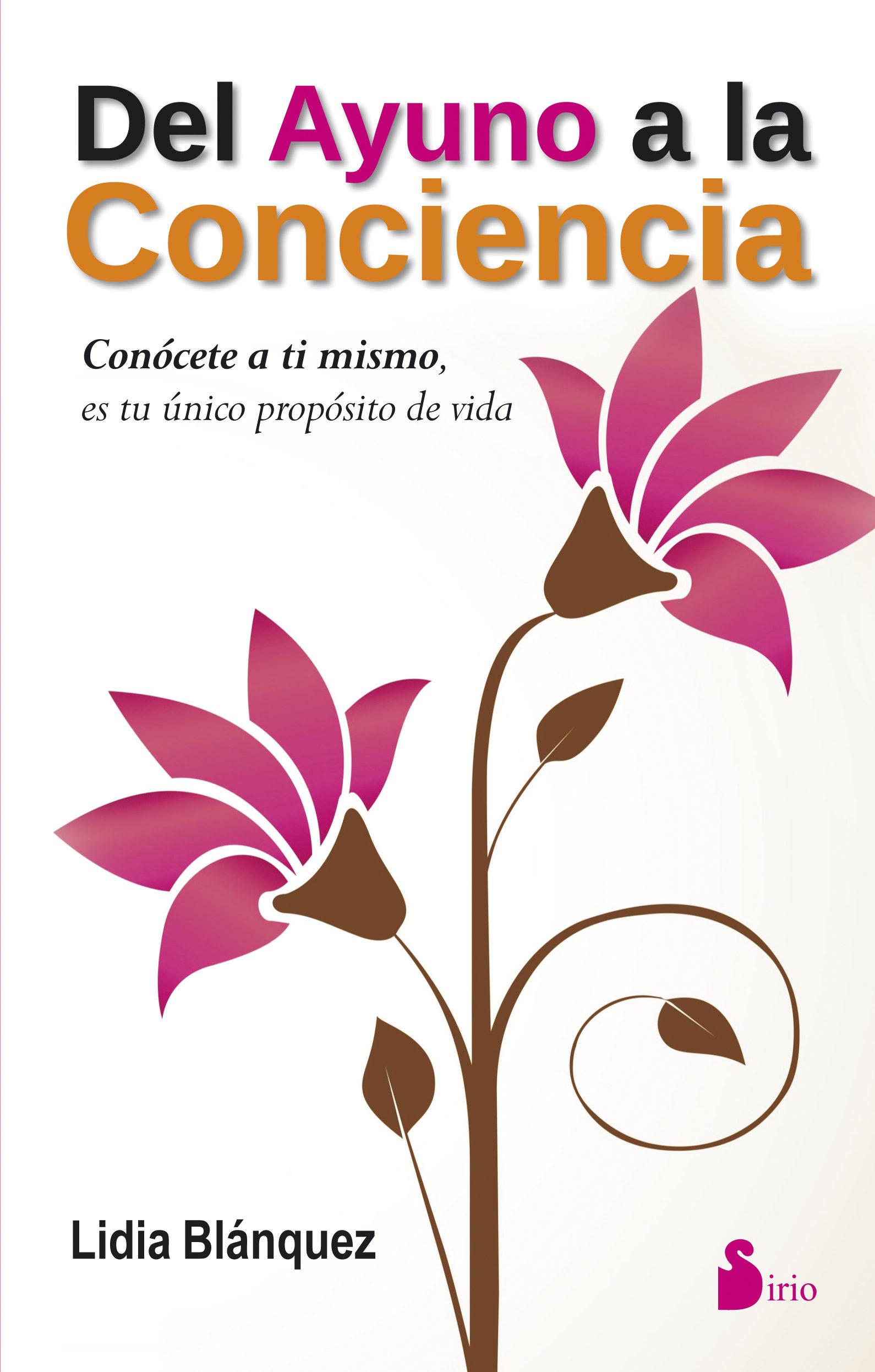 Del Ayuno a la Conciencia - Blanquez Lidia - Sirio
