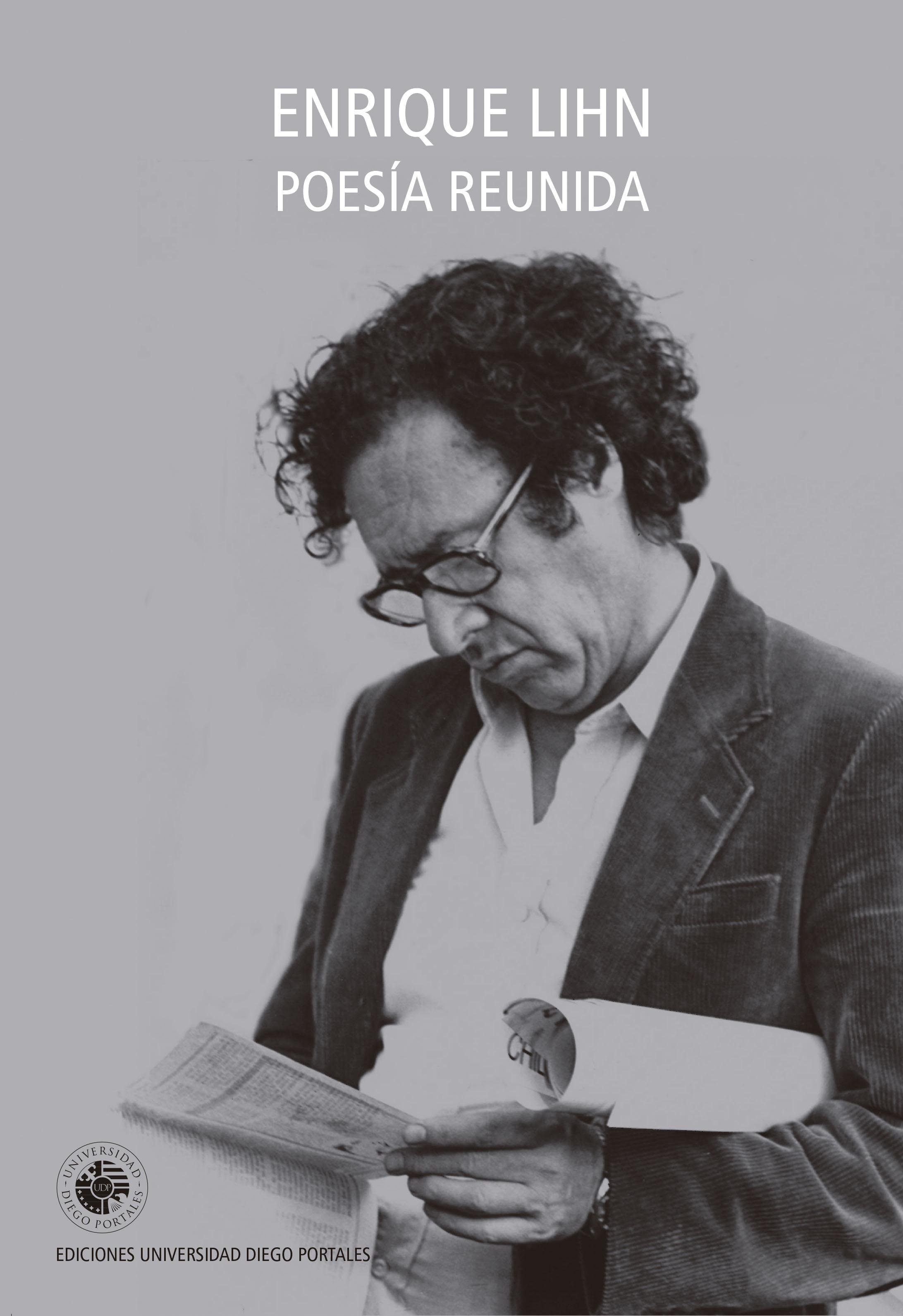 Poesía Reunida - Lihn - Enrique Lihn - Ediciones Udp