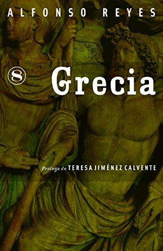 Grecia - Alfonso Reyes -