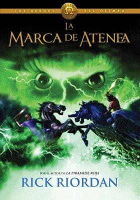 Los Héroes del Olimpo 3: La Marca de Atenea - Sudamericana - Rick Riordan - Montena