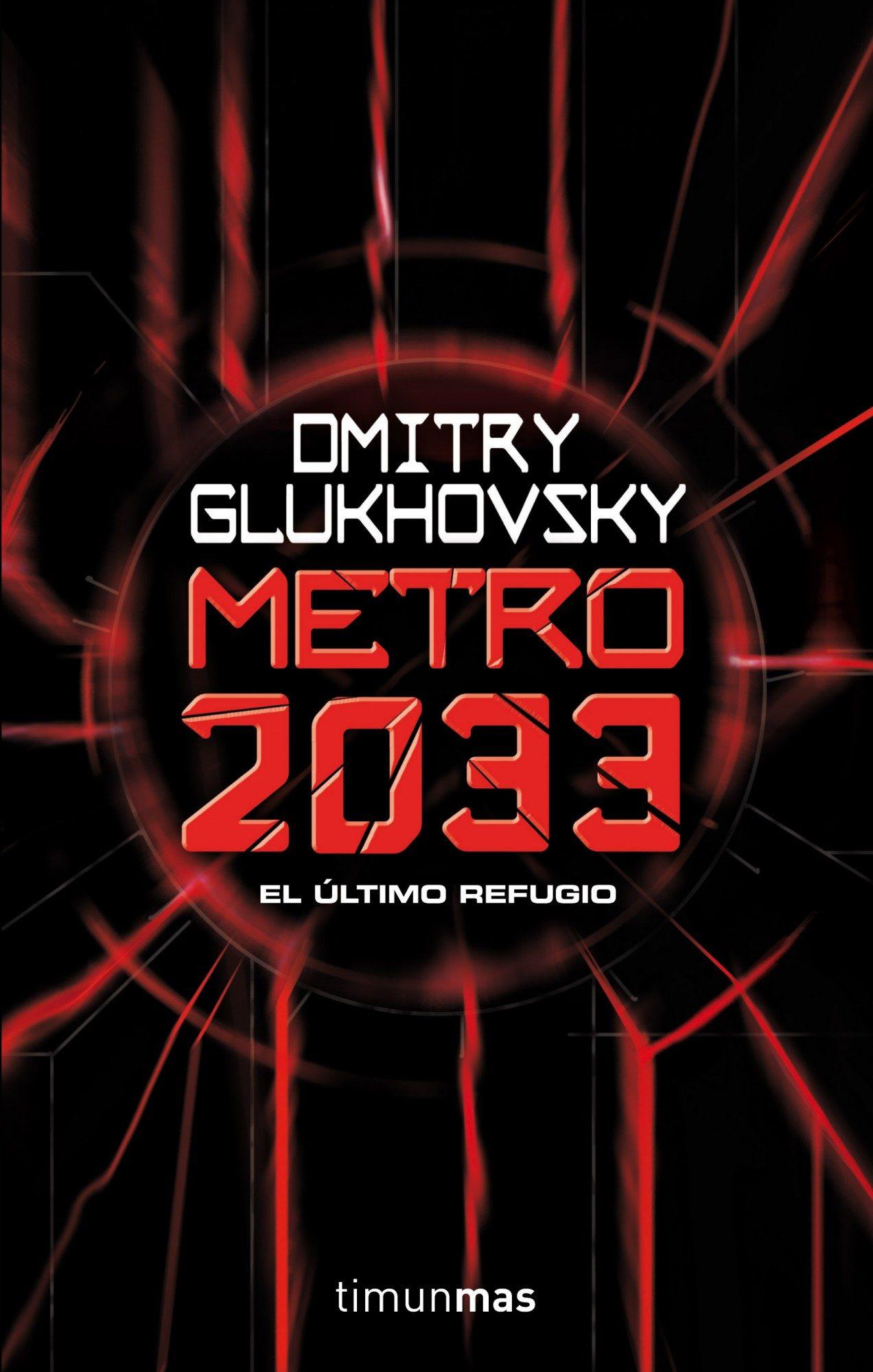 Metro 2033 - Dmitry Glukhovsky - Timun Mas
