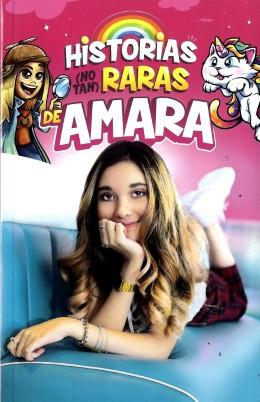 Historias (no Tan) Raras de Amara - Amara Leguizamón Pascagaza - Penguin Random House