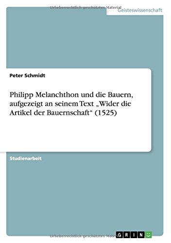 """portada Philipp Melanchthon und die Bauern, aufgezeigt an seinem Text """"Wider die Artikel der Bauernschaft"""" (1525)"""