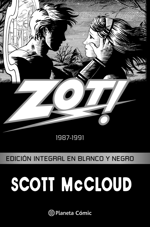 Zot!  1987-1991. Edición Integral en Blanco y Negro (Babel) - Scott Mccloud - Planeta Deagostini Cómics