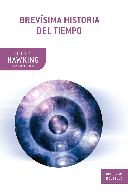 Brevísima Historia del Tiempo - Stephen Hawking - Booket
