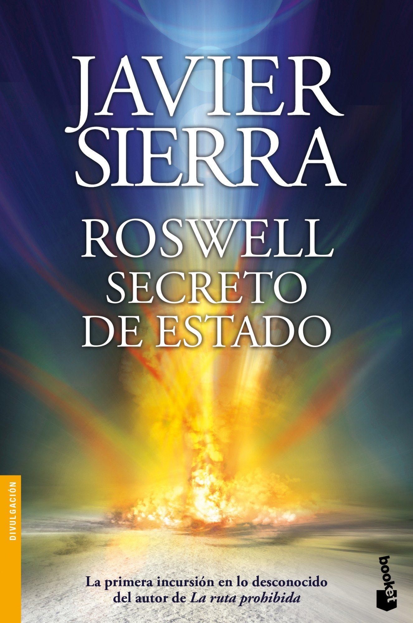 Roswell: Secreto de Estado - Javier Sierra - Booket