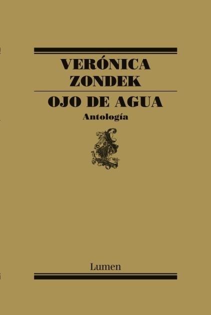 Ojo de Agua. Antología - Verónica Zondek - Lumen