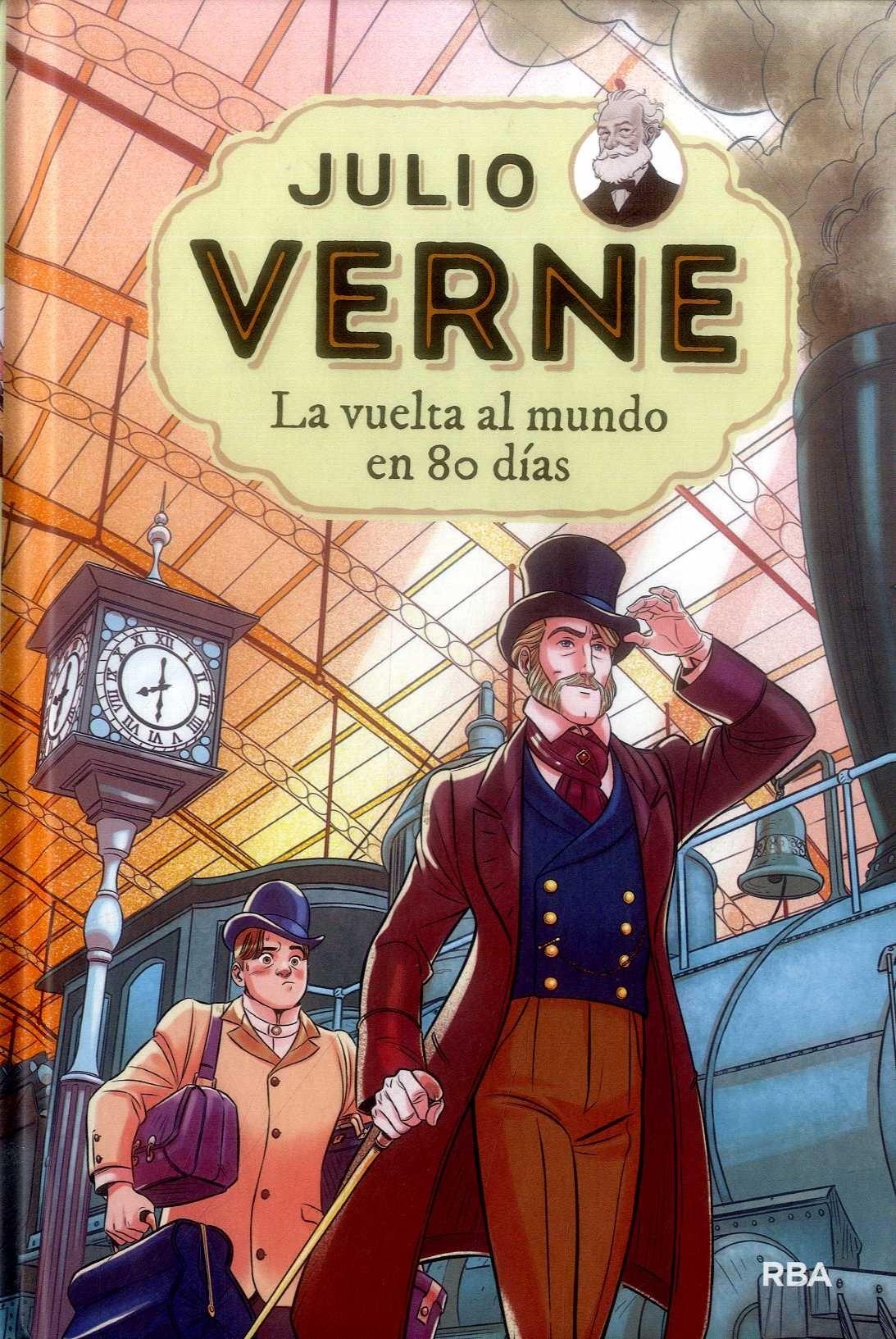 La Vuelta al Mundo en 80 Días - Julio Verne - Rba