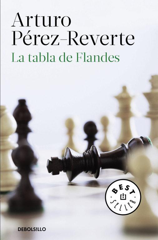 La Tabla de Flandes - Arturo Pérez-Reverte - Debolsillo
