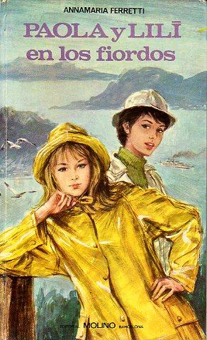 paola y lilí en los fiordos. cbta. e ilustrs. a. baita. - annamaria. ferretti -