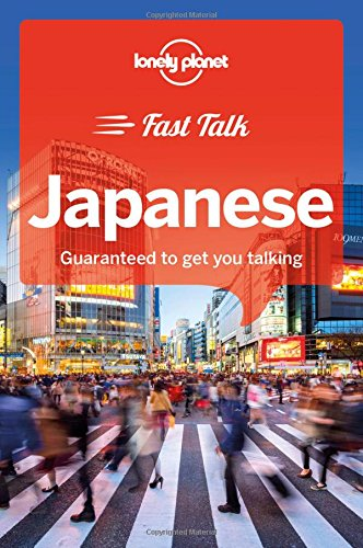 Lonely Planet Fast Talk Japanese (Phrasebook) (libro en Inglés) - Lonely Planet - Lonely Planet