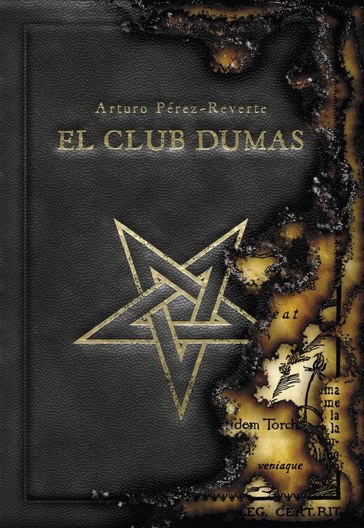 El Club Dumas - Arturo Pérez-Reverte - Alfaguara