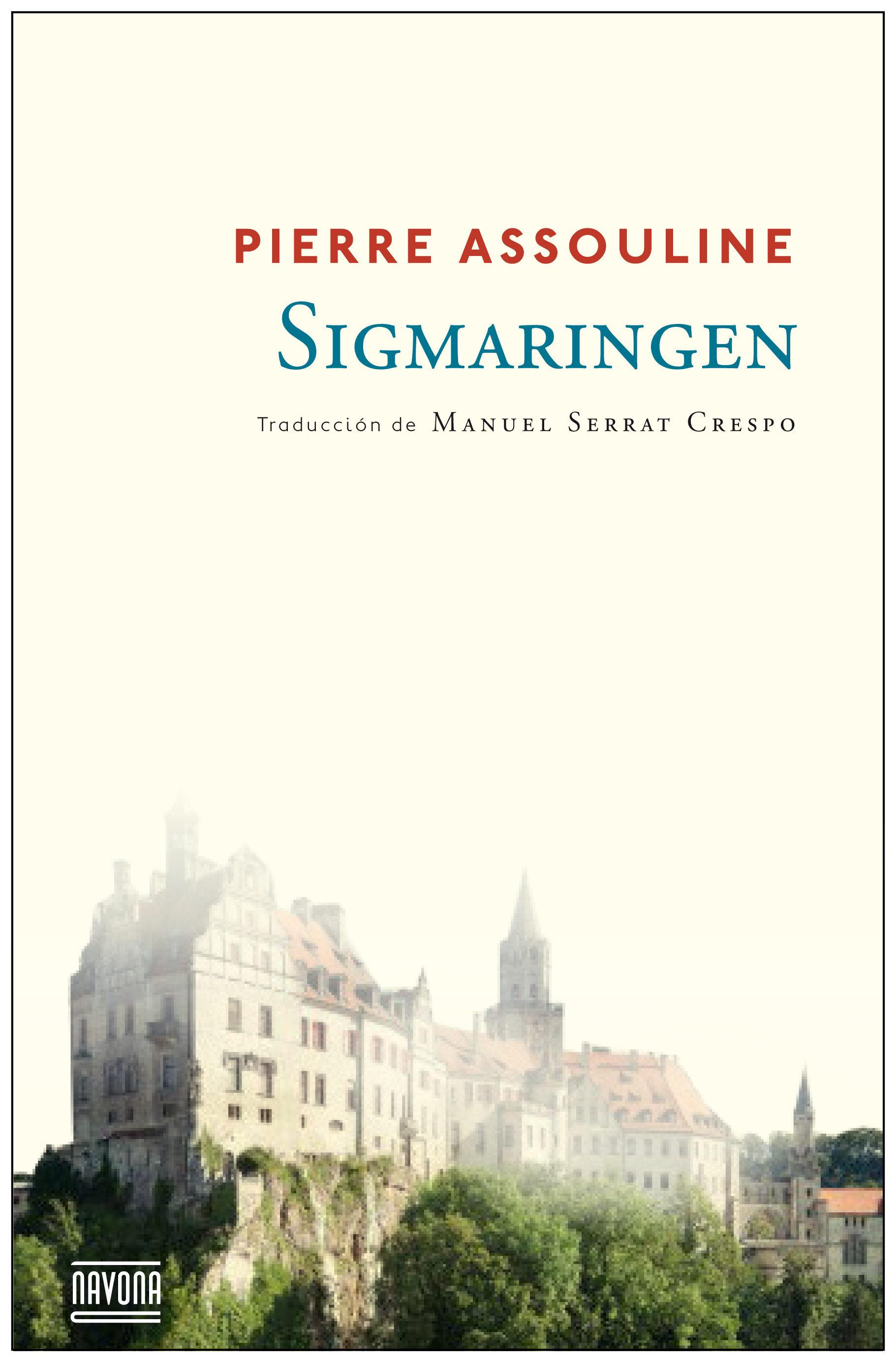 Sigmaringen - Pierre Assouline - Navona