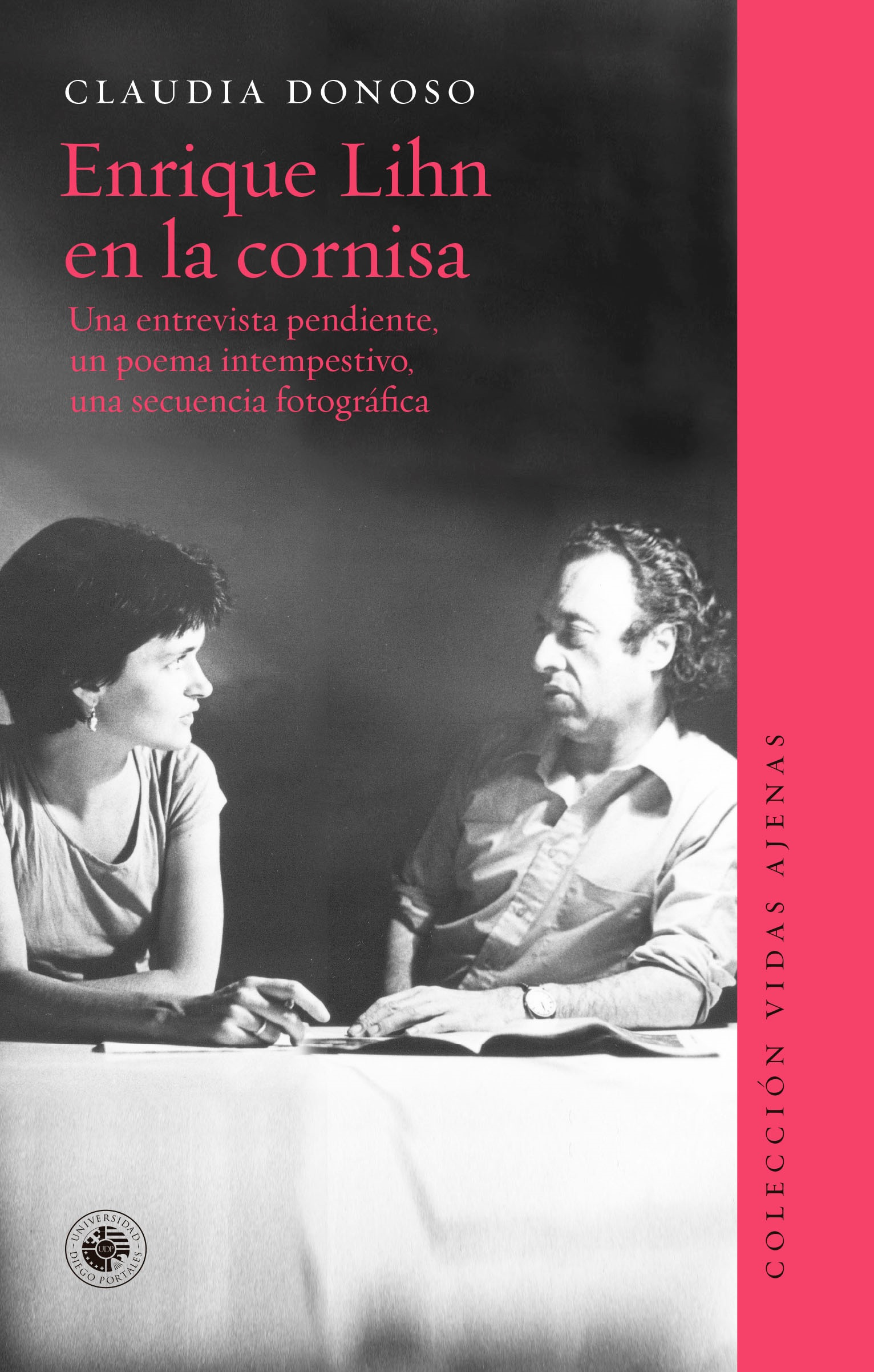 Enrique Lihn en la Cornisa - Claudia Donoso - Ediciones Udp