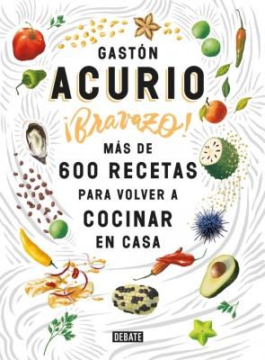 Bravazo! - Gastón ACURIO - Debate