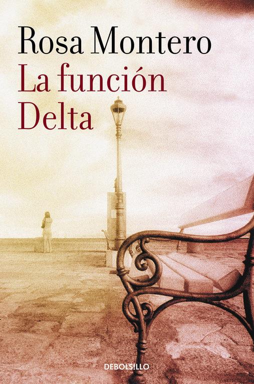 La Función Delta - Rosa Montero - Debolsillo