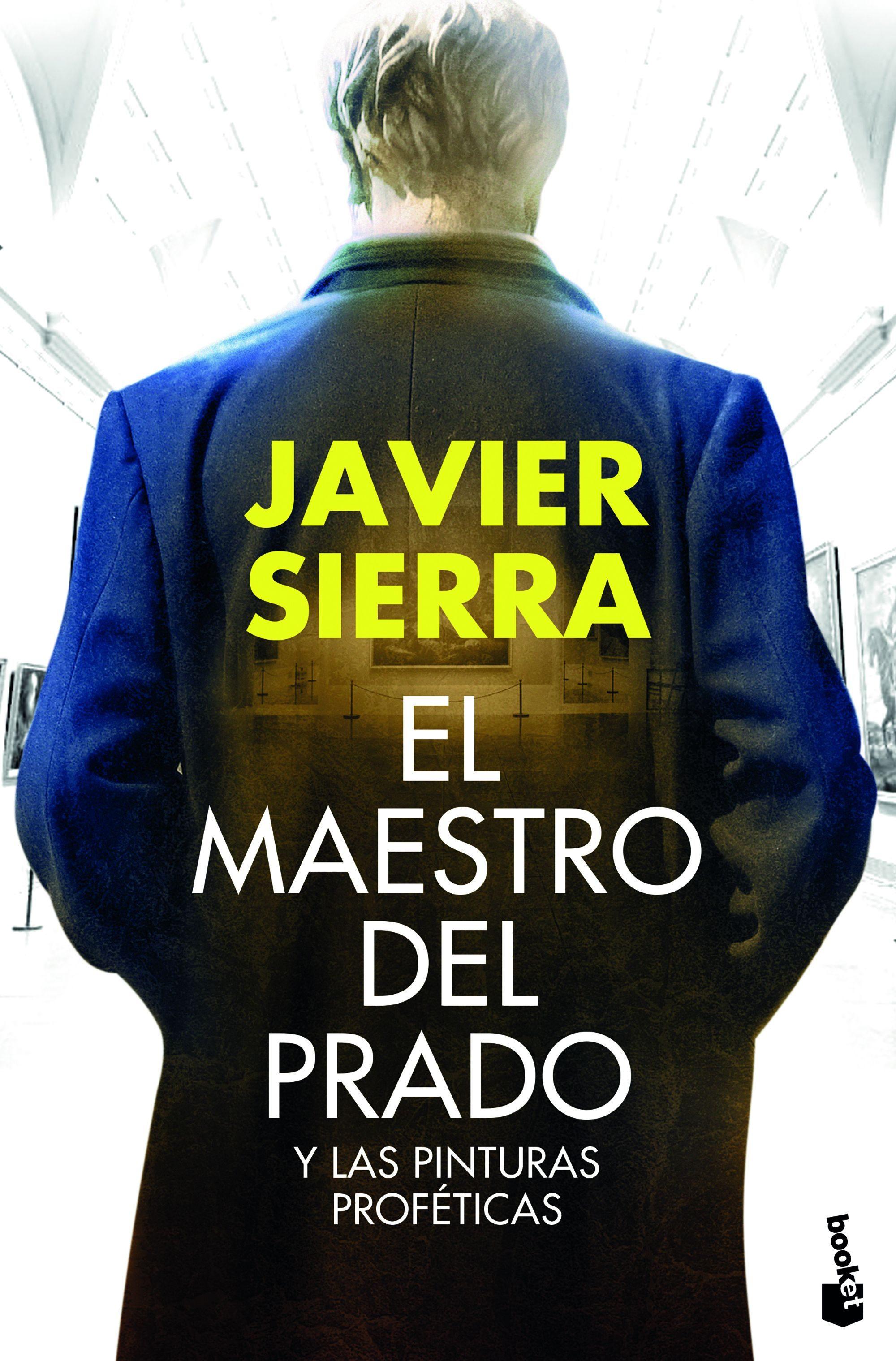 El Maestro del Prado - Javier Sierra - Booket